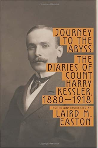 Journey to the Abyss: The Diaries of Count Harry Kessler, 1880-1918 by Harry Kessler (2011-11-15)