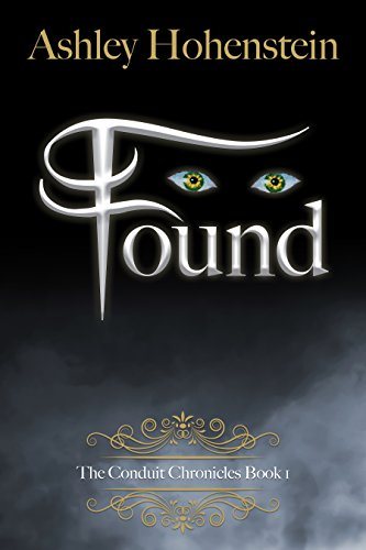 Found (The Conduit Chronicles Book 1)