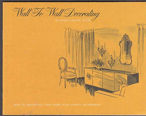 - Syroco Home Accessories Wall to Wall Decorating booklet 1963