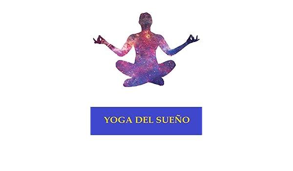 Yoga del sueño eBook: Anónimo: Amazon.es: Tienda Kindle
