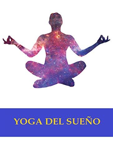 Amazon.com: Yoga del sueño (Spanish Edition) eBook: Anónimo ...