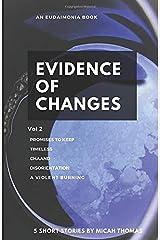 Evidence of Changes Volume 2 Paperback