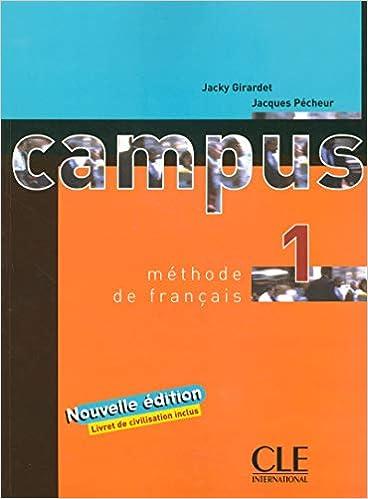 Campus 1 Textbook Methode De Francais French Edition 9782090333084 Girardet Books