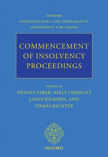 Commencement of Insolvency Proceedings (Oxford International and Comparative Insolvency Law)