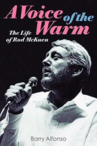 A Voice of the Warm: The Life of Rod McKuen