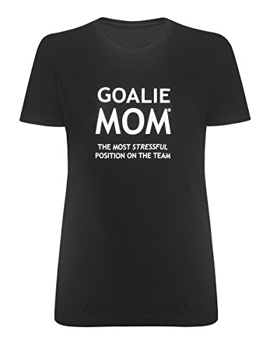 Goalie Mom Women's Funny Stressful Saying T-Shirt – Fitted Crewneck - Quote Soccer T-shirt