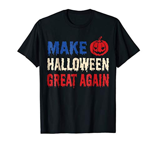 Make Halloween Great Again T-Shirt - Funny Halloween Tee