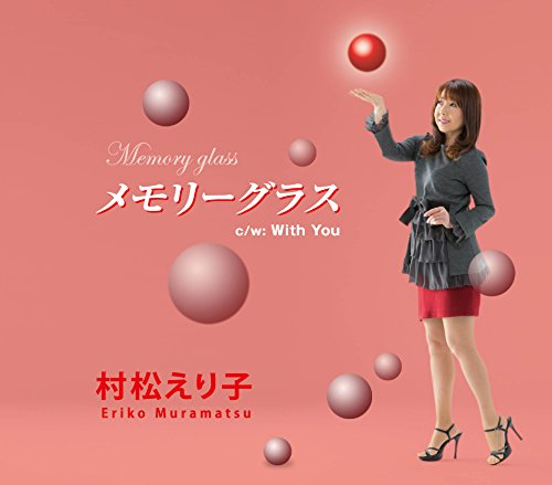MEMORY GLASS/WITH YOU