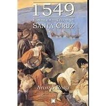 1549 - Romance Nas Terras De Santa Cruz