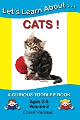 Let's Learn About...Cats!: A Curious Toddler Book (Volume 2) Paperback