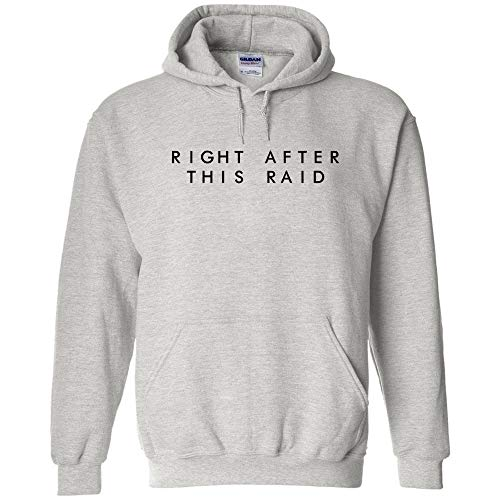 (Right After This Raid Black Logo Hoodie Video Games Pro Gamer eSports Shooter Game Funny Jumper Pullover Hooded Fleece Sweatshirt Adult Humor Joke Hood)