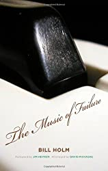 The Music of Failure (Fesler-Lampert Minnesota Heritage)