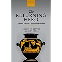 The Returning Hero: nostoi and Traditions of Mediterranean Settlement