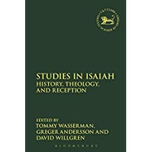 Studies in Isaiah: History, Theology, and Reception