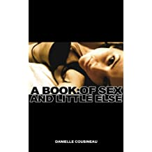 A Book: of Sex and Little Else
