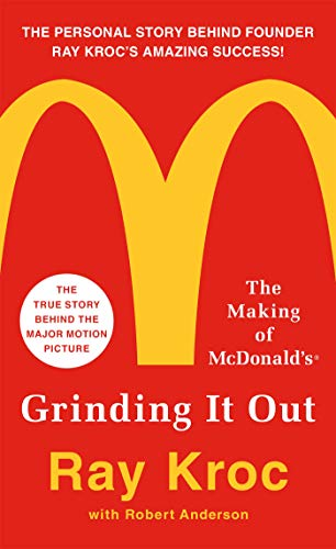 Pdf Biographies Grinding It Out: The Making of McDonald's