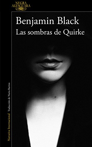 Las sombras de Quirke (Quirke 7) (Spanish Edition) by [Black,