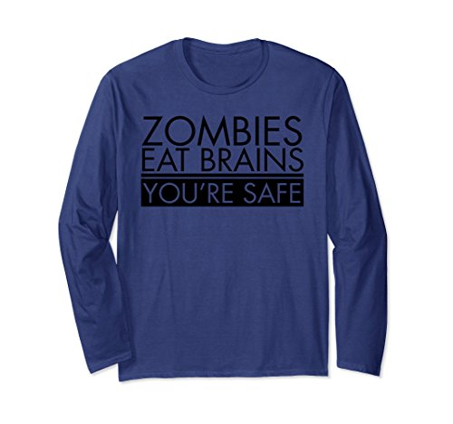 Unisex Funny Zombie Long Sleeve T-shirt | Zombies Eat Brains Small - Long Zombies Funny Sleeve