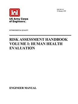 environmental quality risk assessment handbook volume i human rh amazon com us army corps of engineers manuals pdf army corps of engineers safety manual
