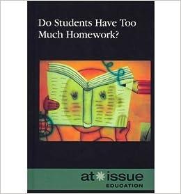 do students have too much homework judeen bartos
