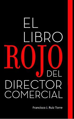 El Libro Rojo del Director Comercial (Ventas n