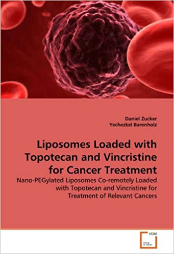 Liposomes Loaded with Topotecan and Vincristine for Cancer Treatment: Nano-PEGylated Liposomes Co-remotely Loaded with Topotecan and Vincristine for Treatment of Relevant Cancers