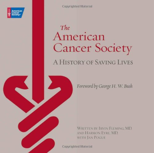 The American Cancer Society: A History of Saving Lives
