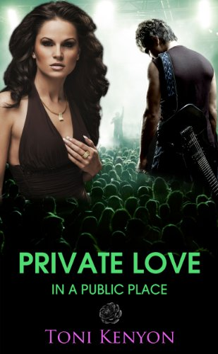 Book: Private Love in a Public Place by Toni Kenyon