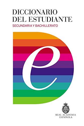 Diccionario del estudiante. Secundaria y Bachillerato / Student's Dictionary. Middle School and High School