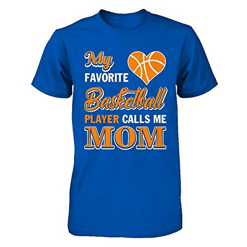 TeesCentury Unisex My Favorite Basketball Player Calls Me Mom Shirt Next Level - Unisex Fitted Tee (Royal, ()