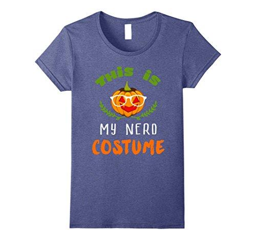 Womens This Is My Nerd Pumpkin Halloween Costume Novelty T-Shirt Medium Heather Blue