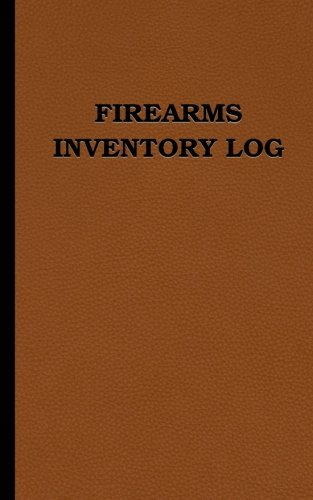 """Firearms Inventory Log: 70 entries (5"""" x 8"""" logbook, leather look cover): size = 5 x 8 inches (double-sided), perfect binding, non-perforated"""