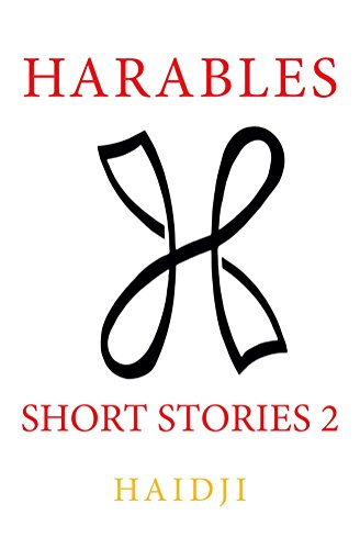 Harables : Short Stories 2 by [Haidji]