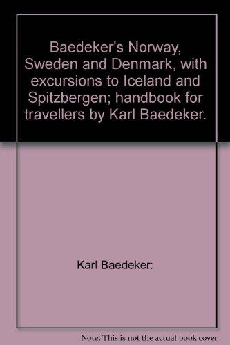 Baedeker's Norway, Sweden, and Denmark : handbook for travellers