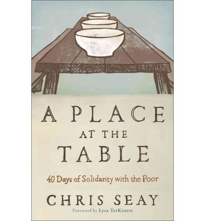 Download A Place at the Table: 40 Days of Solidarity with the Poor (Paperback) - Common PDF