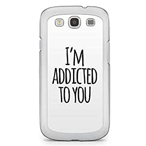 Loving Samsung Galaxy S3 Transparent Edge Case - Addicted to you