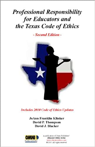 Professional Responsibility For Educators And The Texas Code Of