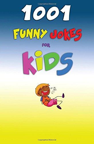 1001 Funny Jokes For Kids
