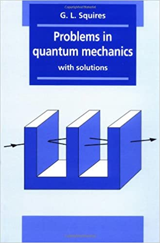 Buy Problems in Quantum Mechanics: With Solutions Book