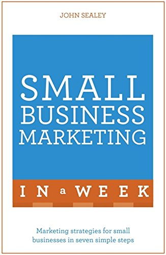 small-business-marketing-in-a-week-teach-yourself