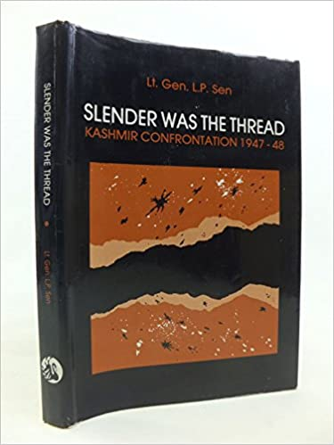 Buy Slender Was The Thread: Kashmir Confrontration Book