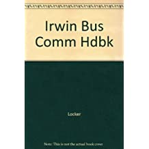 The Irwin Business Communication Handbook