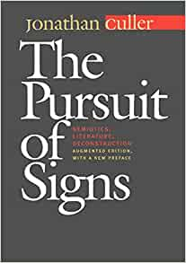 The Pursuit of Signs (Routledge Classics)