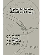 Applied Molecular Genetics of Fungi