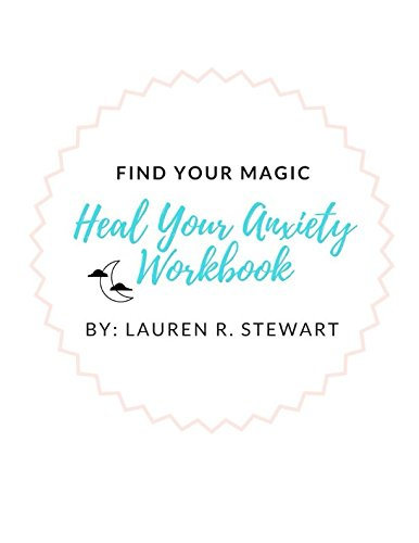 Download Find Your Magic: Heal Your Anxiety Workbook PDF Text fb2 ebook