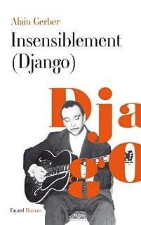 Insensiblement (Django), Gerber, Alain