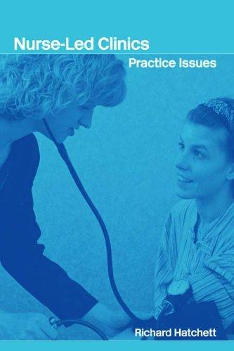 Nurse-Led Clinics: Practical Issues Pdf