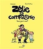 """Afficher """"Zélie et compagnie n° 3 Tous pour une !"""""""