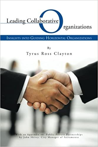 Leading Collaborative Organizations: Insights into Guiding Horizontal Organizations