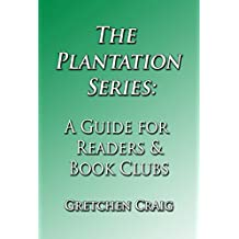 The Plantation Series: A Guide for Readers & Book Clubs